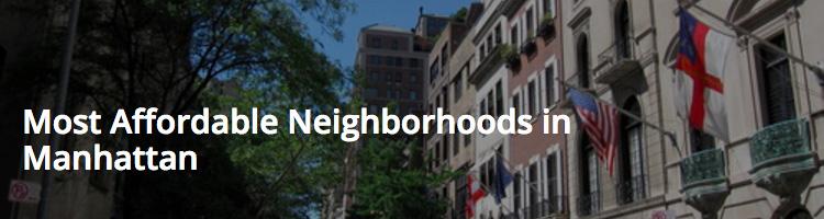 Most Affordable Neighborhoods in Manhattan. YourNeighborhood.co